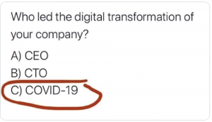 How Covid19 accelerates the digital transformation