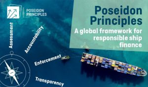 Poseidon Principles - A global framework for responsible ship finance